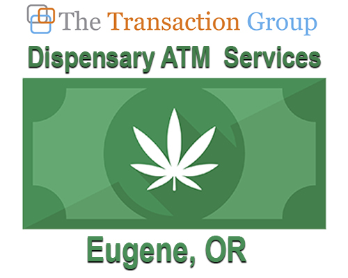 dispensary ATM services eugene or