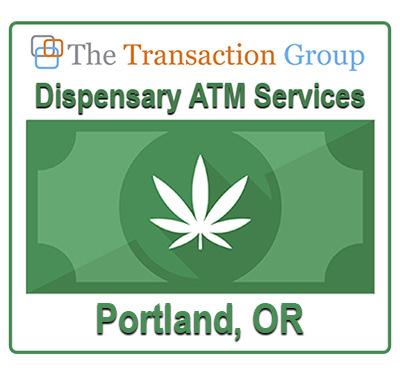 dispensary ATM services portland, OR