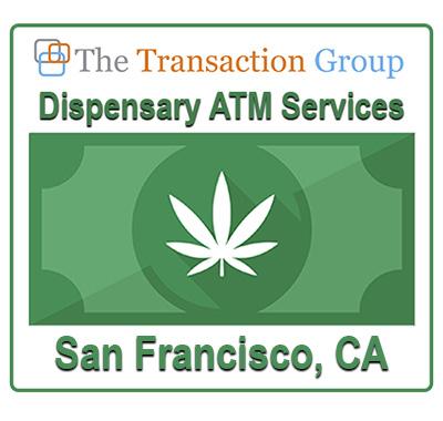 dispensary atm services san francisco, ca